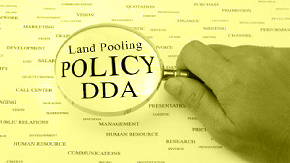 DDA land Pooling policy